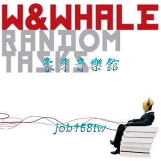 【象牙音樂】韓國人氣團體-- W&Whale vol. 1.5 - Random Tasks