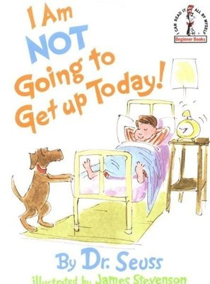 【精裝書】I Am Not Going to Get Up Today ! Dr.Seuss 蘇斯博士~廖彩杏推薦Page109.112
