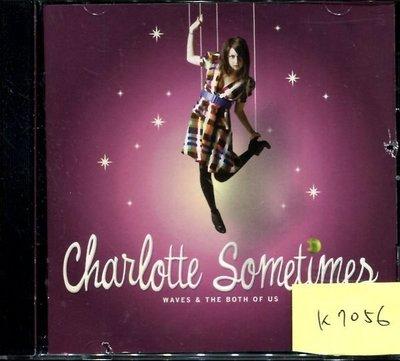 *真音樂* CHARLOTTE SOMETIMES 二手 K7056 (封面底破.CD有缺口不影響讀取)   (大降價.下標賣3)