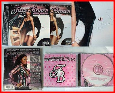 ◎2008-宣傳用-非賣品!騷狐狸-Foxy Brown-黑街妹子專輯-Brooklyn`s Don Diva-等15首