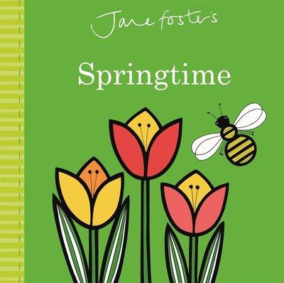 *小貝比的家 *JANE FOSTER SPRINGTIME /硬頁書/0~2歲/季節天氣
