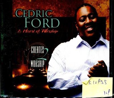 *真音樂* CEDRIC FORD & HEART OF WORSHIP / CREATED 2 WORSHIP 二手 K12955
