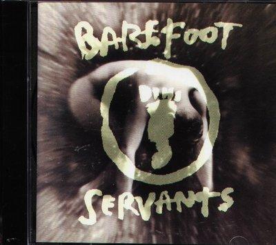 K - Barefoot Servants - Barefoot Servants - 日版 1994