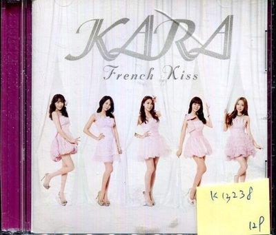 *真音樂* KARA / FRENCH KISS 二手 K13238