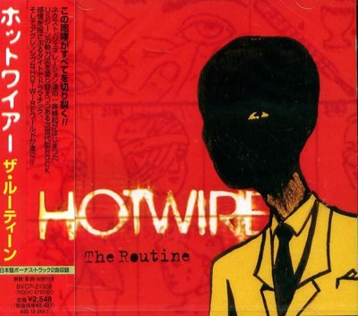 K - HOTWIRE - THE ROUTINE - 日版+2BONUS - NEW