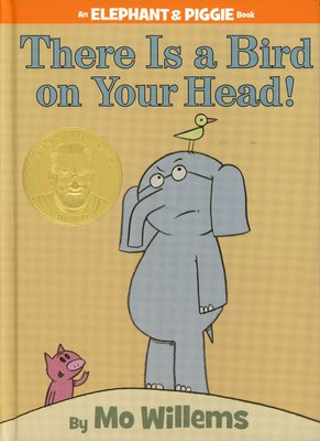 *小貝比的家*AN ELEPHANT & PIGGIE BOOK:THERE IS A BIRD ON YOUR HEAD! /精裝