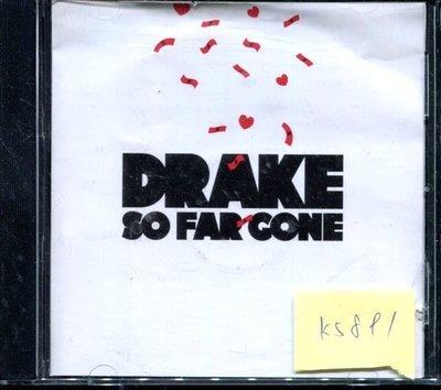 *真音樂* DRAKE / SO FAR GONE 二手 K5891(封面底破.CD有缺口不影響讀取) (清倉.下標賣1)
