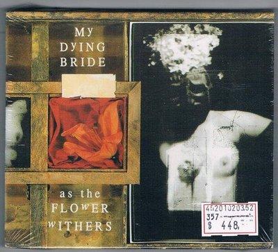 [鑫隆音樂]西洋CD-MY DYING BRIDE:as the FLOWER WITHERS (全新) 免競標