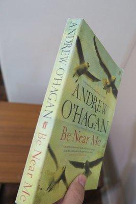 【英文舊書】[小說] Be Near Me, Andrew O'Hagan