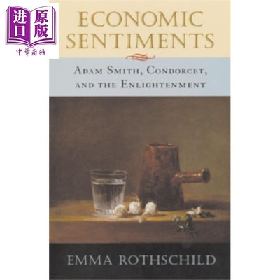 經濟情操論 亞當斯密 孔多塞與啟蒙運動 英文原版 Economic Sentiments Emma Rothschild