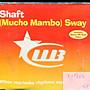 *真音樂* SHAFT / MUCHO MAMBO SWAY 二手 K29604