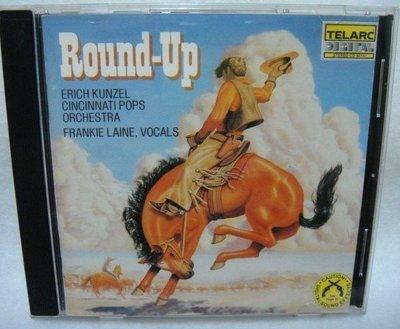 TELARC  ROUND UP 西部大趕集/萬寶路 - 康澤爾1986年美國版  - 無IFPI ~