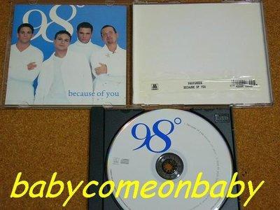 舊CD 英文單曲 98度 BECAUSE OF YOU 進口絕版混音單曲2首 (保存良好99%無刮傷近全新)
