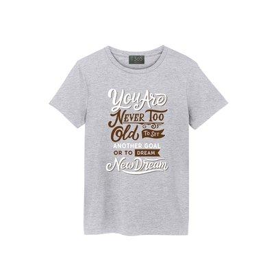 T365 NEVER TOO OLD TO SET NEW DREAM T恤 男女皆可穿 多色同款可選 短T 素T 素踢
