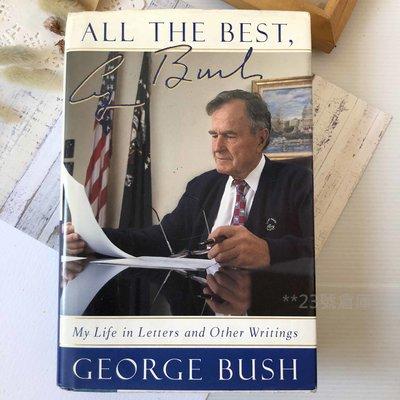 現貨實拍 二手自有書 ALL THE BEST, GEORGE BUSH**23號倉庫**1019002