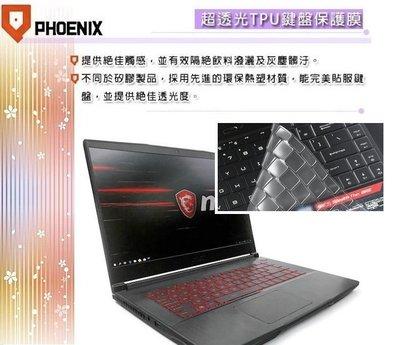 『PHOENIX』MSI GF65 9SD 專用 鍵盤膜 超透光 非矽膠 鍵盤保護膜