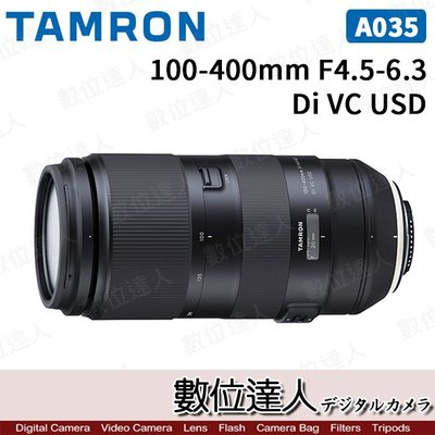 【數位達人】公司貨  TAMRON 100-400mm F4.5-6.3 Di VC USD / Model A035