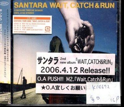 *真音樂* SANTARA WAIT / CATCH & RUN 日版 二手 K14672