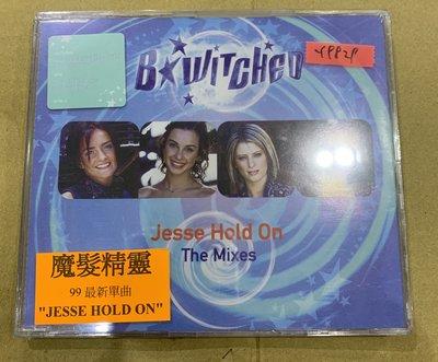 *還有唱片行*B WITCHED / JESSE HOLD ON 全新 Y9829 (69起拍)