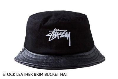 【超搶手】全新正品 2015 秋季STUSSY STOCK LEATHER BRIM BUCKET HAT 字體 漁夫帽