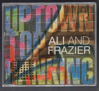 Ali And Frazier - Uptown Top Ranking (單曲CD)(80歐舞) v66