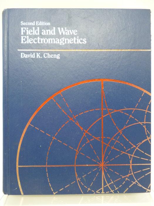Field and Wave Electromagnetics_David Cheng_二版_精裝本〖大學理工醫〗AEM