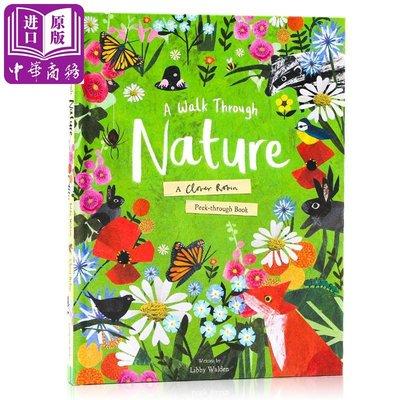走向大自然 英文 A Walk Through Nature 精裝 兒童自然科普繪本 3-6歲