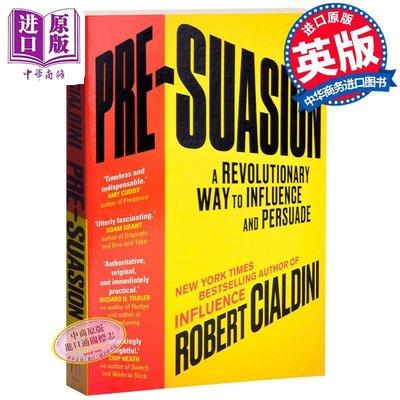 被說服之前 影響和說服 英文原版 Pre-Suasion : A Revolutionary Way to Influe