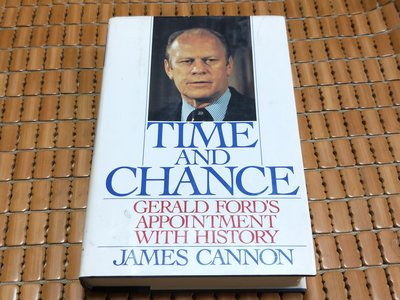 不二書店 Time and Chance: Gerald Ford's Appointment With History