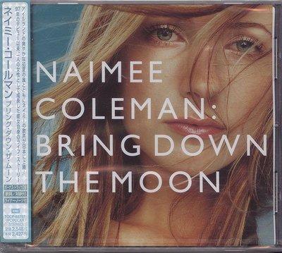 【嘟嘟音樂坊】Naimee Coleman - Bring Down The Moon  (全新未拆封/日本版)
