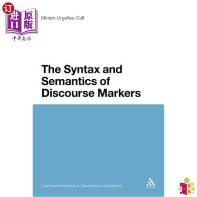 [文閲原版]Syntax and Semantics of Discourse Markers