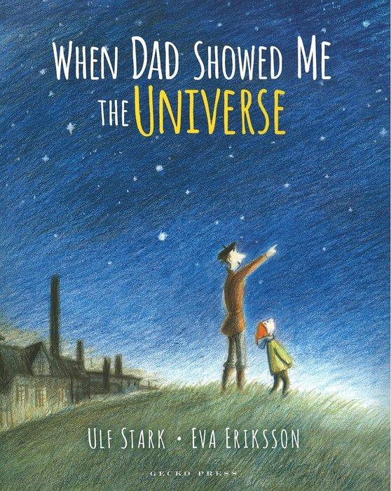 *小貝比的家*WHEN DAD SHOWED ME THE UNIVERSE/平裝/3~6歲/ 父親節