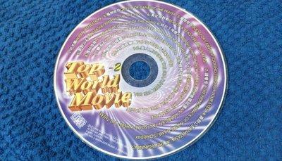 [小柳懷舊]~CD TOP WORLD MOVIE 1998發行 裸片 (BCD0筒)