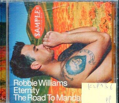 *真音樂* ROBBIE WILLIAMS / ETERNITY THE ROAD TO MANDA 二手 K29736