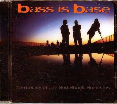 【嘟嘟音樂2】Bass Is Base - Memories of the Soul Shack Survivors