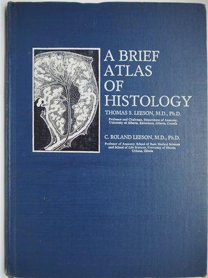 【月界】A BRIEF ATLAS OF HISTOLOGY_THOMAS S. LEESON_合記〖大學理工醫〗AIY