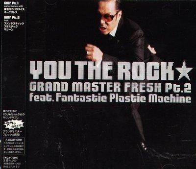 八八 - YOU THE ROCK - GRAND MASTER FRESH PART 2  - 日版