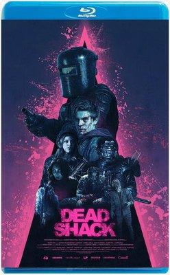 【藍光電影】死亡棚屋  DEAD SHACK (2017)