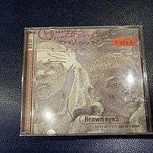 *還有唱片行*BROWN EYES /  二手 Y16503