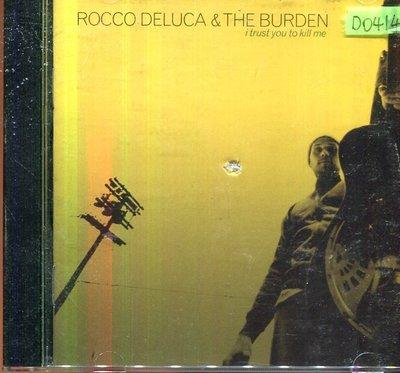 *還有唱片四館* ROCCO DELUCA & THE BURDEN / I T 二手 D0414 (CD刮、封面底破)