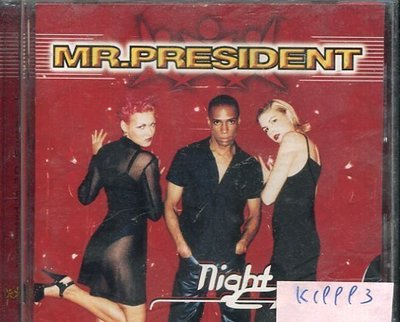 *真音樂* MR. PRESIDENT / NIGHT 二手 K19993
