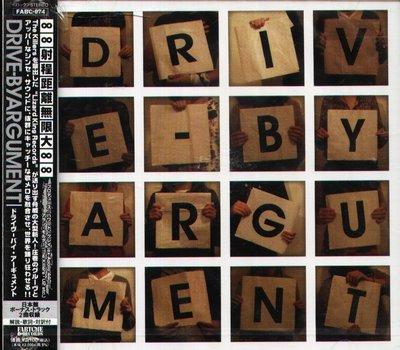 K - DRIVE BY ARGUMENT - Drive By Argument - 日版 +2BONUS - NEW
