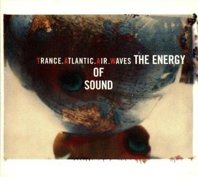 【出清價】音樂能量 THE ENERGY OF SOUND/幻眩大西洋之音---724384534622