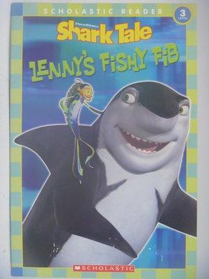 【月界二手書店】Shark Tale:Lenny's Fishy Fib-Level 3_鯊魚黑幫 〖少年童書〗CEP