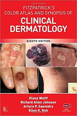 Fitzpatrick's Color Atlas and Synopsis of Clinical Dermatolo