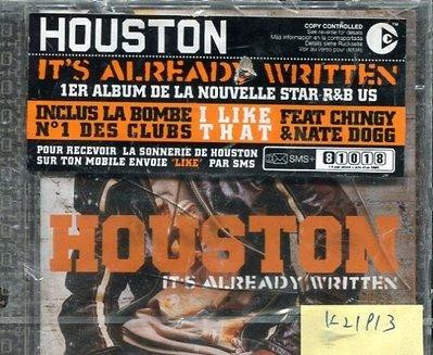 *真音樂* HOUSTON IT'S ALREADY WRITTEN 全新 K21913