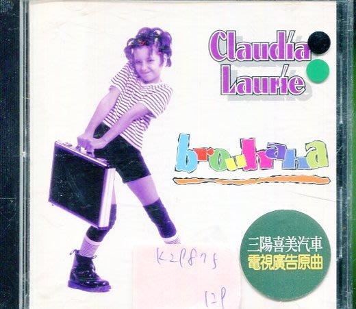 *真音樂* CLAUDIA LAURIE / BROUHAHA 二手 K29875