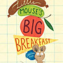 *小貝比的家*LITTLE MOUSES BIG BREAKFAS...