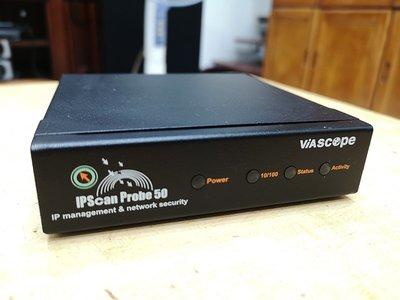 二手Viascope ipscan probe 50 網路資安IP資源管理利器