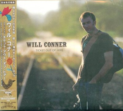 K - Will Conner - Ticket Out Of Here - 日版 +2BONUS - NEW
